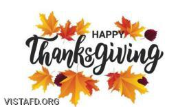 Happy Thanksgiving from all of us at the Vista Fire Department!